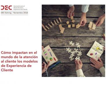 DEC Solving - como impactan en el mundo de la atencion al cliente los modelos de cx