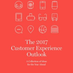 The 2017 Customer Experience Outlook