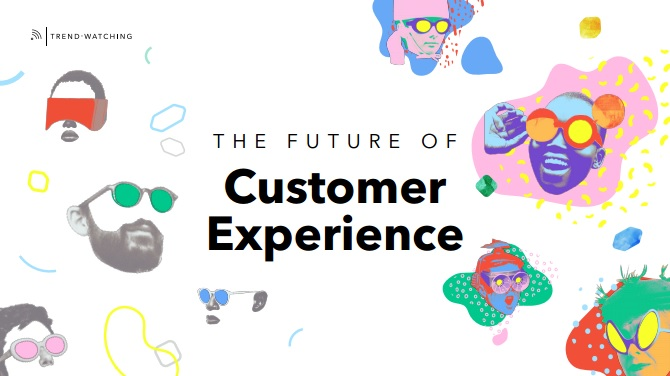 The Future of Customer Experience