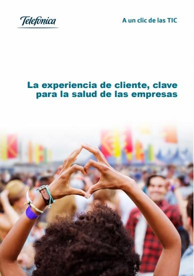 libro A un Clic de las TIC La experiencia de cliente, clave para la salud de las empresas