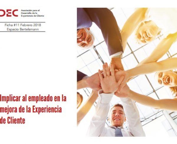 Implicar al empleado en la mejora de la Experiencia de Cliente
