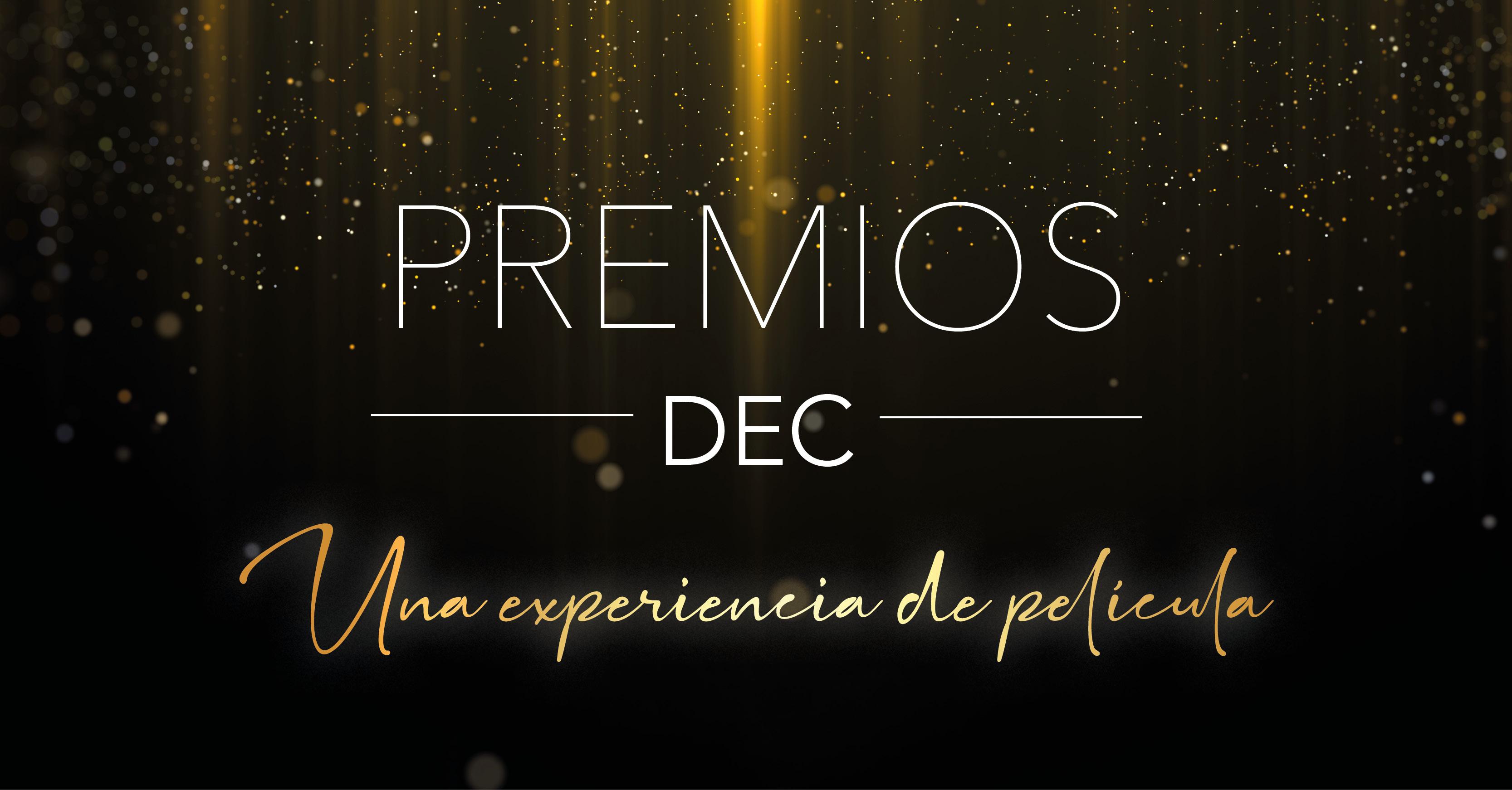 Premios DEC - Una Experiencia de Película
