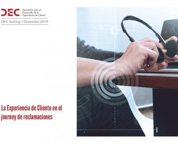 DEC Solving - La experiencia de cliente en el journey de reclamaciones