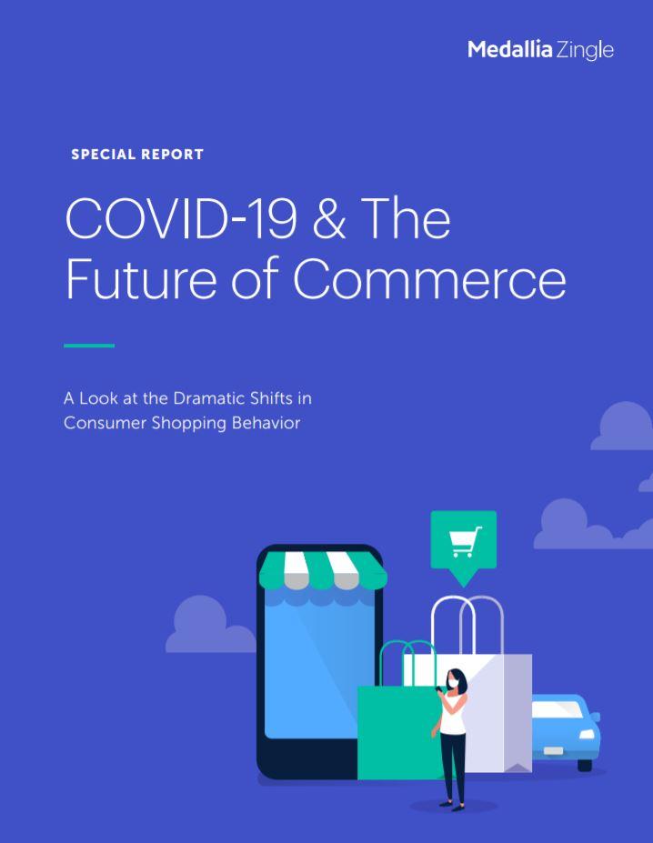 Informe CX - COVID 19 and the future of commerce - Medallia