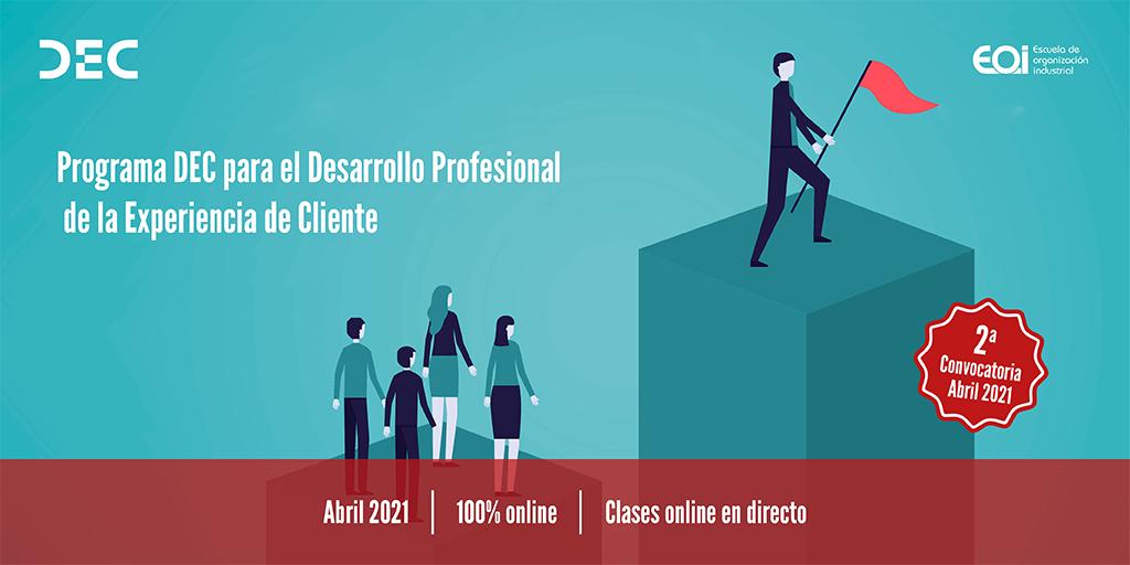Programa DEC para el Desarrollo Profesional de la Experiencia de Cliente - 2 convocatoria