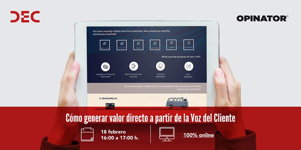 DEC Webinar - Como generar valor directo a partir de la Voz del Cliente