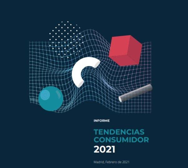 Informe CX - Tendencias del consumidor 2021