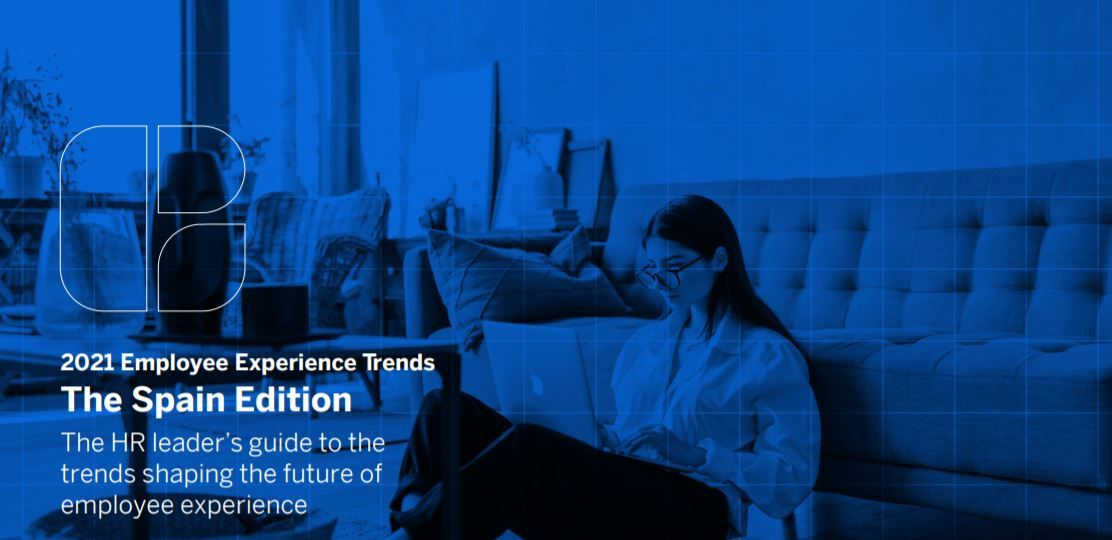 2021 Employee Experience Trends - The Spain Edition