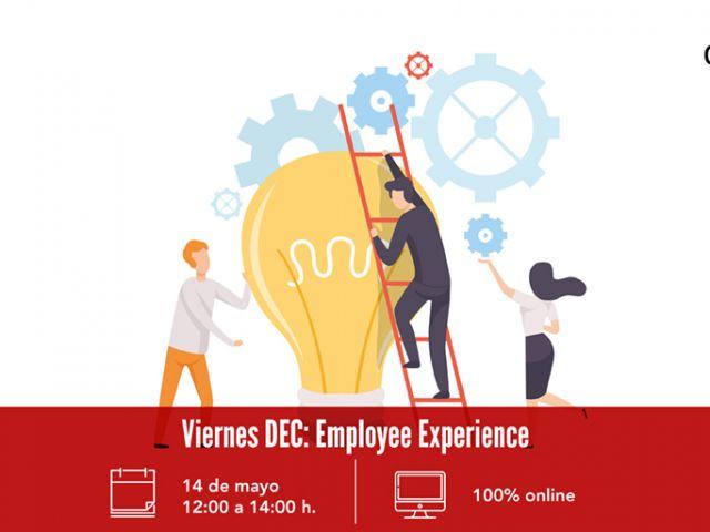 Viernes DEC - Employee Experience