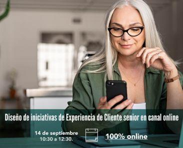 Workshop DEC - Diseño de iniciativas de Experiencia de Cliente senior en canal online