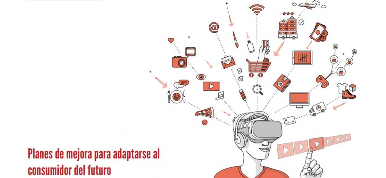 Ficha Tecnica, planes de mejora para adaptarse al consumidor del futuro