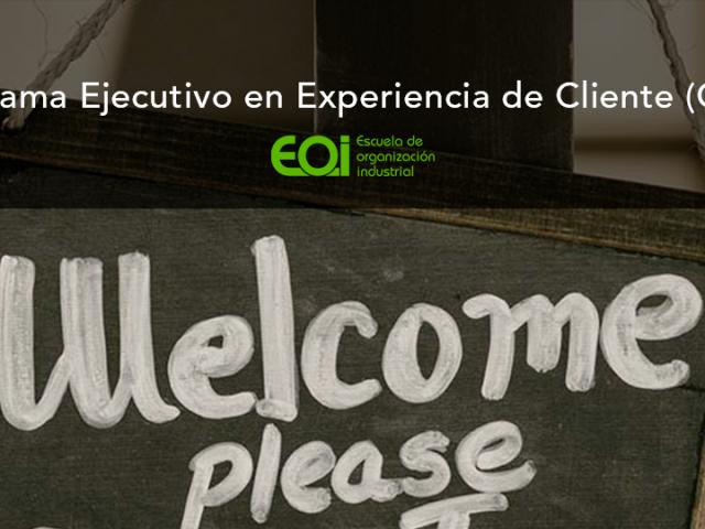 Programa Ejecutivo en Experiencia de Cliente - EOI - Cursos de Interes